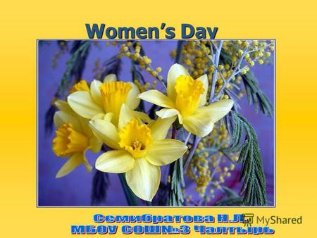 Womens Day In Russia Womens Day is celebrated on the 8 th of March. In Russia Womens Day is celebrated on the 8 th of March.