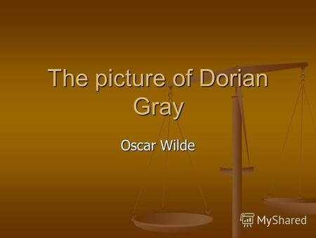 The picture of Dorian Gray Oscar Wilde. Basil Hallward was a successful artist. One day, his friend Lord Henry Wotton saw one of his paintings. It was.