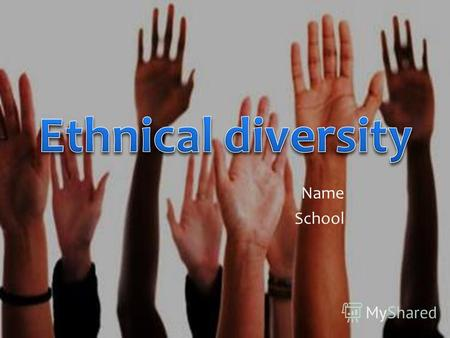 Name School. Ethnic and racial categories Races of the USA.