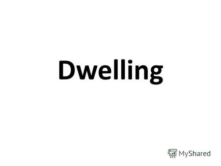 Dwelling Furniture and Equipment Sofas: a couch, a settee, a loveseat, an ottoman.