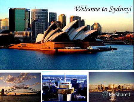 Welcome to Sydney!. Sunny, seductive Sydney is a high contender for the title of the world's most ideal city. A city of breathtaking beauty this sprawling.