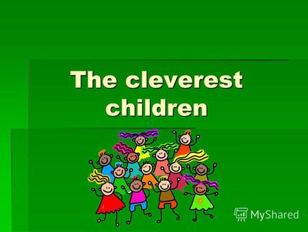 The cleverest children. Round 1 Зєднайте фігури та складіть слова pen cil bo ok do l l ro bot copy book pen.