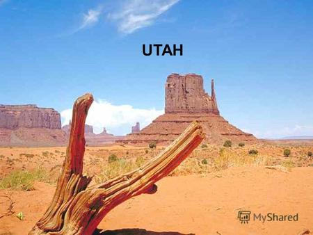 UTAH It is located in the southwest region of the country.