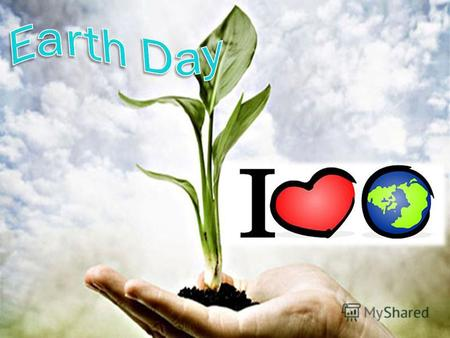Earth Day - a civil initiative, open to accession by any individuals, groups and organizations.