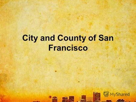 City and County of San Francisco. San Francisco, officially the City and County of San Francisco, is the cultural center and a leading financial hub of.