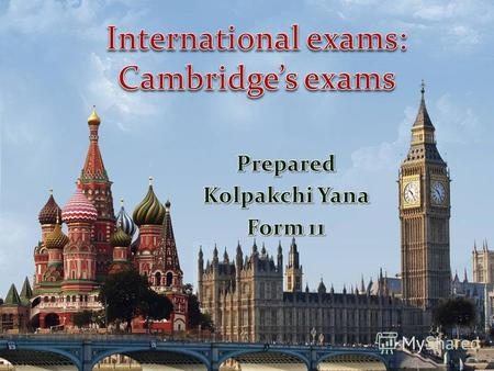 Plan: Key English Test (KET) Preliminary English Test (PET) First Certificate in English (FCE) Certificate in Advanced English (CAE) Certificate in Proficiency.