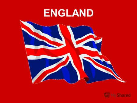 ENGLAND Few Facts About England England is part of the United Kingdom which is made up of England, Northern Ireland, Scotland and Wales. England is part.