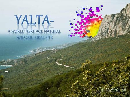 Yalta is a resort city in Crimea, southern Ukraine, on the north coast of the Black Sea. The city is located on the site of an ancient Greek colony, said.