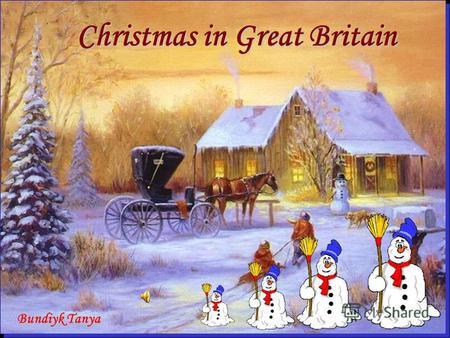 christmas in great britain bundiyk tanya preparing to christmas the british celebrate christmas on december 25