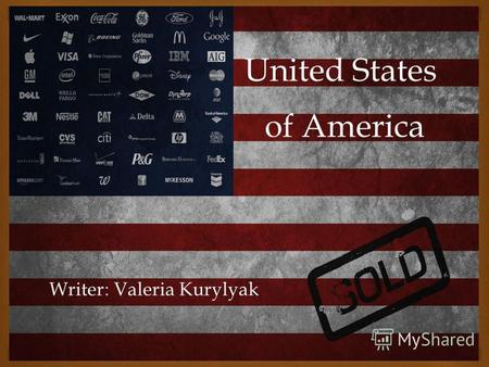 Of America Writer: Valeria Kurylyak United States.
