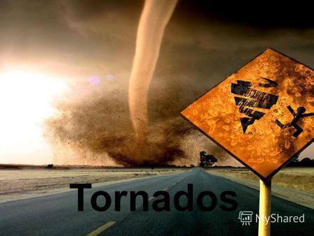 Tornados A tornado is a violent, dangerous, rotating column of air that is in contact with both the surface of the earth and a cumulonimbus cloud or, in.