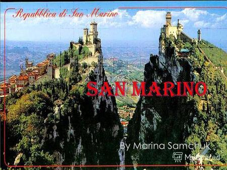 October 8, 1600 adopted a constitution. During the First World War, the Republic of San Marino has become an ally of the Entente. During the Second World.