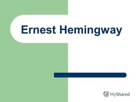 Ernest Hemingway. Ernest Miller Hemingway (July 21, 1899 – July 2, 1961) was an American novelist, short-story writer, and journalist. He was part of.