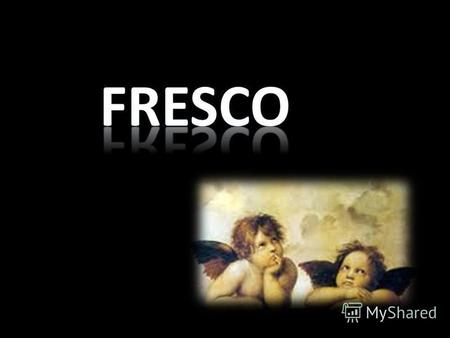 Fresco is any of several related mural painting types, executed on plaster on walls, ceilings or any other type of flat surface. Frescoes first developed.
