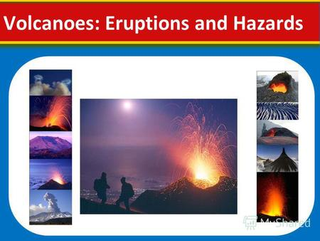 Volcanoes: Eruptions and Hazards. What is a volcano? A volcano is a vent or 'chimney' that connects molten rock (magma) from within the Earth s crust.