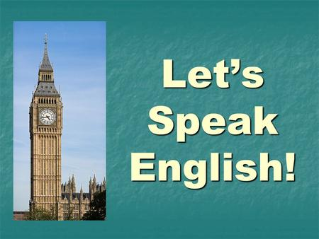 Lets Speak English!. What english-speaking countries do you know? We have some hints! (в нас є підказки!)