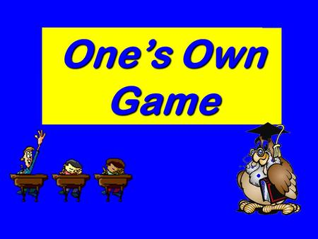 Ones Own Game London The UK Riddles The Idioms Holidays Grammar.