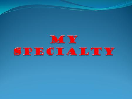 I chose specialty of radio engineering, electronics and telecommunications.