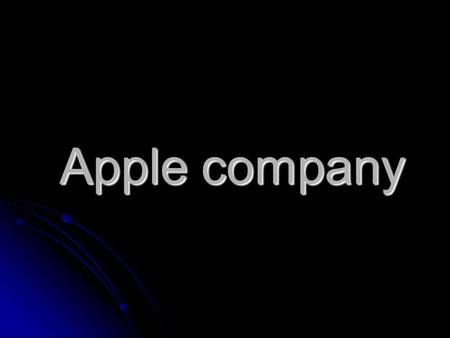 Apple company. Apple is an American multinational corporation that designs and sells consumer electronics, computer software, and personal computers.