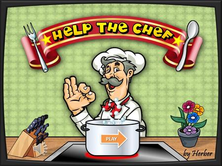 HELP THE CHEF (FOOD GAME)