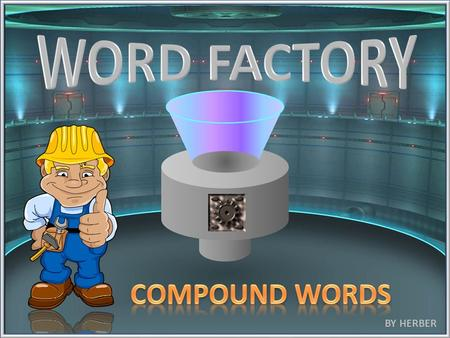 Word Factory (Compound Words)