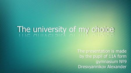 The university of my choice