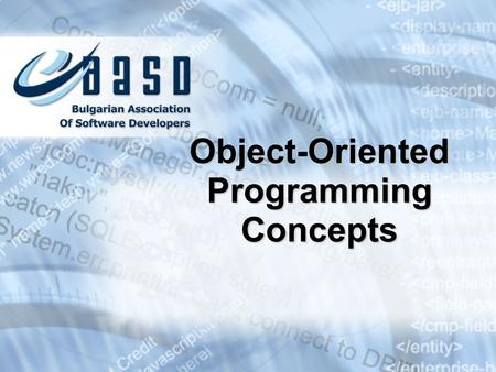 Object-Oriented Programming Concepts. Contents 1.What is OOP? 2.Classes and Objects 3.Principles of OOP InheritanceInheritance AbstractionAbstraction.