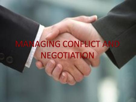 What is conflict? Conflict is a process in which one party believes that its interests are being opposed or negatively affected by another party.