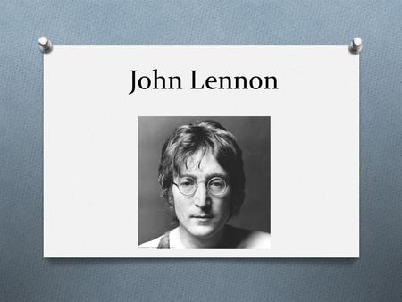 John Lennon. O Lennon was born in war-time England, on 9 October 1940 at Liverpool Maternity Hospital, to Julia and Alfred Lennon, a merchant seaman of.