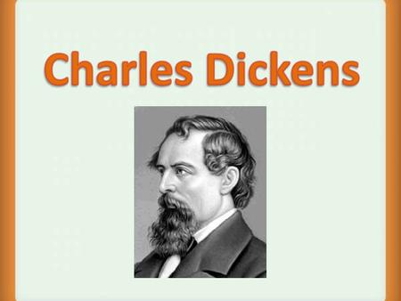 Charles Dickens Charles Dickens was an English writer and social critic. He created some of the worlds most memorable fictional characters and is considered.