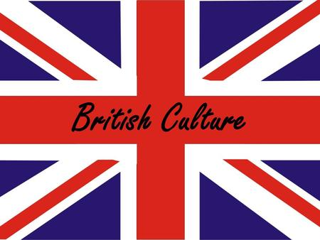 British Culture. The culture of the United Kingdom is the pattern of human activity and symbolism associated with the United Kingdom and its people. It.