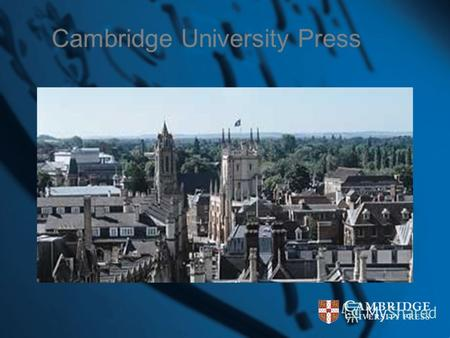 Cambridge University Press. Cambridge Histories On-Line Елистратова Татьяна Александровна, Консультант по академической литературе, Представительство.