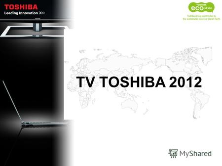 TV TOSHIBA 2012. 2 CCFL WXGA 50Hz USB AVLVKLKLELRLTLVL CCFL FULL HD 50Hz USB LED HD/FULL HD AMR 100 USB DVD Комбо Караоке LED HD/Full HD AMR 100 USB LED.