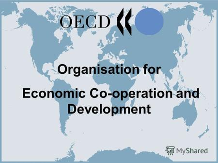 1 Organisation for Economic Co-operation and Development.