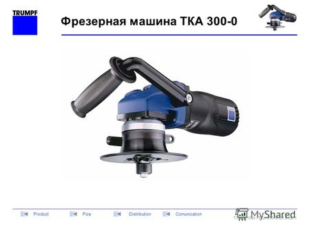 TCHG215sh - TKA 300-0 -20.9.02, 1 DistributionPiceComunicationProduct Фрезерная машина ТКА 300-0.