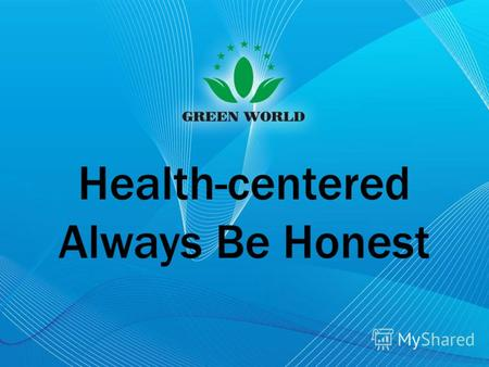Health-centered Always Be Honest. Капсулы Нао Луо Тон Компания «GREEN WORLD»