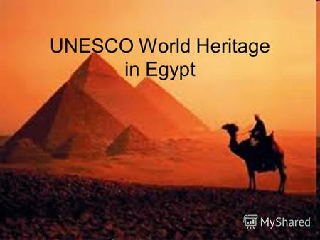 UNESCO World Heritage in Egypt.