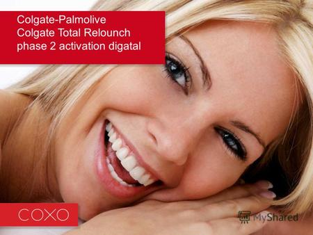 Colgate-Palmolive Colgate Total Relounch phase 2 activation digatal.
