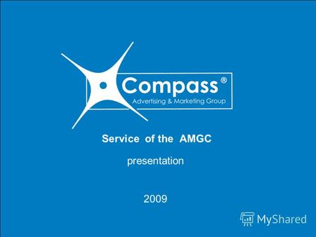 We offer all customers a partnership, reliable and efficient, like a compass in the way www.amgcompass.com.ua T: +38 (050) 980 17 97 Service of the AMGC.