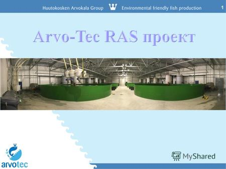 1 Arvo-Tec feeding technology for aquaculture www.arvotec.fi 1.