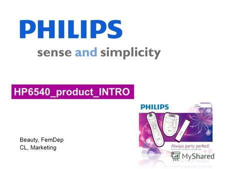 Beauty, FemDep CL, Marketing HP6540_product_INTRO.