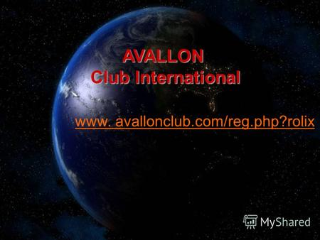 AVALLON Club International www. avallonclub.com/reg.php?rolix.