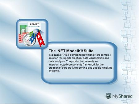 The.NET ModelKit Suite is a pack of.NET components which offers complex solution for reports creation, data visualization and data analysis. The product.