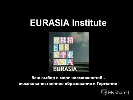 04.07.2012 Eurasia - Institut EURASIA Institute, Berlin.