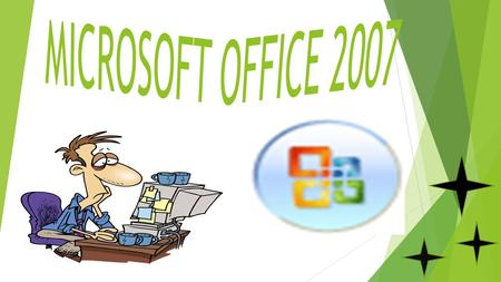 MICROSOFT Office Word 2007 MICROSOFT Office Access 2007 MICROSOFT Office Access 2007 MICROCOFT.