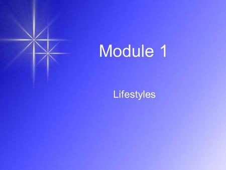 Module 1 Lifestyles. 1a. A city mouse or a country mouse Watch the video.
