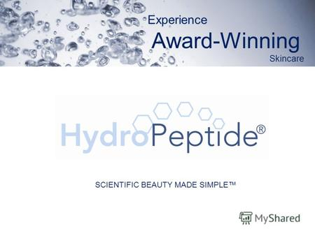 Experience Award-Winning Skincare SCIENTIFIC BEAUTY MADE SIMPLE.