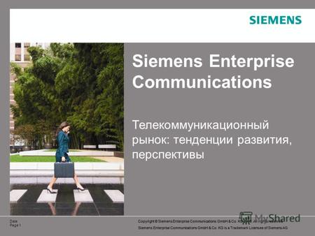 Copyright © Siemens Enterprise Communications GmbH & Co. KG 2010. All rights reserved. Siemens Enterprise Communications GmbH & Co. KG is a Trademark Licensee.
