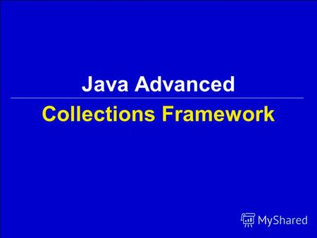 Collections Framework Java Advanced. 2Georgiy KorneevJava Advanced / Collections Framework Содержание 1.Коллекции 2.Множества 3.Списки 4.Очереди и деки.