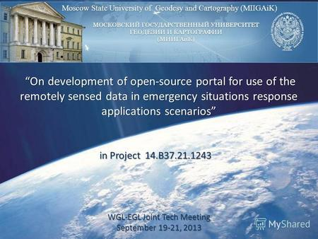 VIRTUAL CONFERENCE - REMOTE SENSING PRESENTATION WITH RUSSIA: Moscow State University of Geodesy and Cartography (MIIGAiK) On development of open-source.